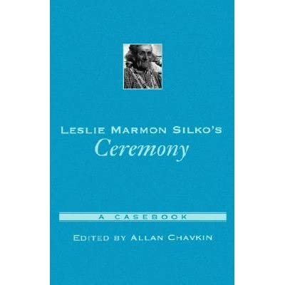 a review of the story of silkos ceremony It is the kind of story that hasn't been told enough and so needs to exist on the  other, ceremony is a cerebral read that feels  read full review.
