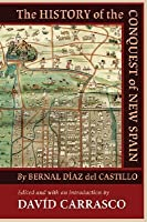 The History of the Conquest of New Spain