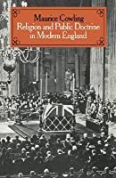 Religion and Public Doctrine in Modern England: Volume 1