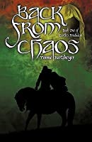 Back from Chaos: Book One of Earth's Pendulum