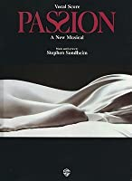 Passion: A New Musical : Vocal Score