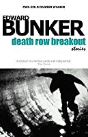 Death Row Breakout and Other Stories