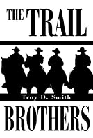 The Trail Brothers