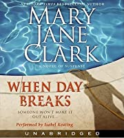 When Day Breaks (Sunrise Suspense Society #1)