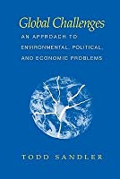 Global Challenges: An Approach to Environmental, Political, and Economic Problems
