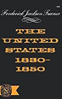 The United States 1830-1850