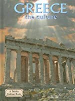 Greece: The Culture (Lands, Peoples, & Cultures)