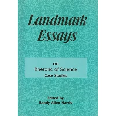 landmark essays on rethorical invention In landmark essays on rhetoric of science: case studies ed randy allen harris in the rhetorical turn: invention and persuasion in the conduct of inquiry.