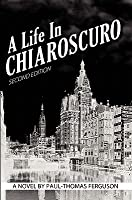 A Life in Chiaroscuro, 2nd Edition