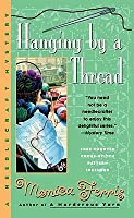 Hanging by a Thread (Needlecraft Mystery Series #6)