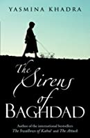 The Sirens of Baghdad