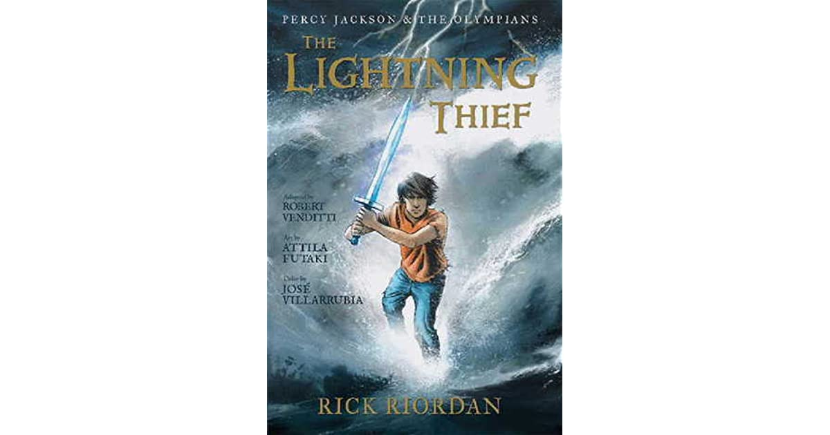 The Lightning Thief: The Graphic Novel (Percy Jackson And