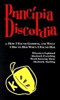 """Principia Discordia: Or """"How I Found Goddess, and What I Did to Her When I Found Her"""""""