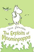 The Exploits of Moominpappa, Described by Himself