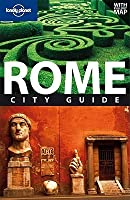 Lonely Planet Rome: City Guide