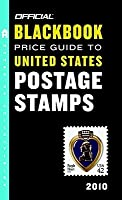 The Official Blackbook Price Guide to United States Postage Stamps 2010, 32nd Edition