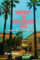 Murder at Hollywood High