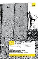 The Israeli Palestinian Conflict (Teach Yourself Educational)
