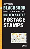 The Official Blackbook Price Guide to United States Postage Stamps 2011, 33rd Ed ition
