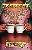Two Cups of Chai