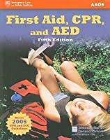 First Aid, CPR, and AED [With Access Code]