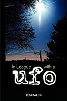 In League with a UFO