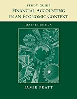 Financial Accounting in an Economic Context, Study Guide