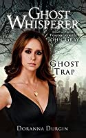 Ghost Whisperer: Ghost Trap