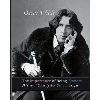 a review on the play by oscar wilde the importance of being earnest Review of the importance of being earnest at the seems closer to charley's aunt than oscar wilde the importance of beaing earnest review from.