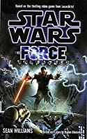 Star Wars: The Force Unleashed (Star Wars: The Force Unleashed, #1)