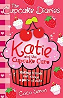 Katie and the Cupcake Cure. by Coco Simon