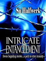 Intricate Entanglement