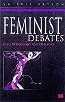 Feminist Debates: Issues Of Theory And Political Practice