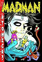 Madman Atomica S&n Limited Edition Hc