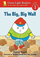 The Big, Big Wall (Green Light Readers: Level 1)