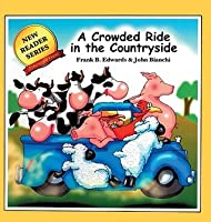 Crowded Ride in the Countryside (Edwards, Frank B., New Reader Series.)