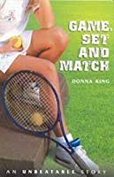 Game, Set And Match (Unbeatable Story)