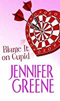 Blame It On Cupid (Mira Direct And Libraries)