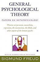 General Psychological Theory: Papers on Metapsychology (Collected Papers)