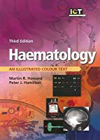 Haematology: An Illustrated Colour Text