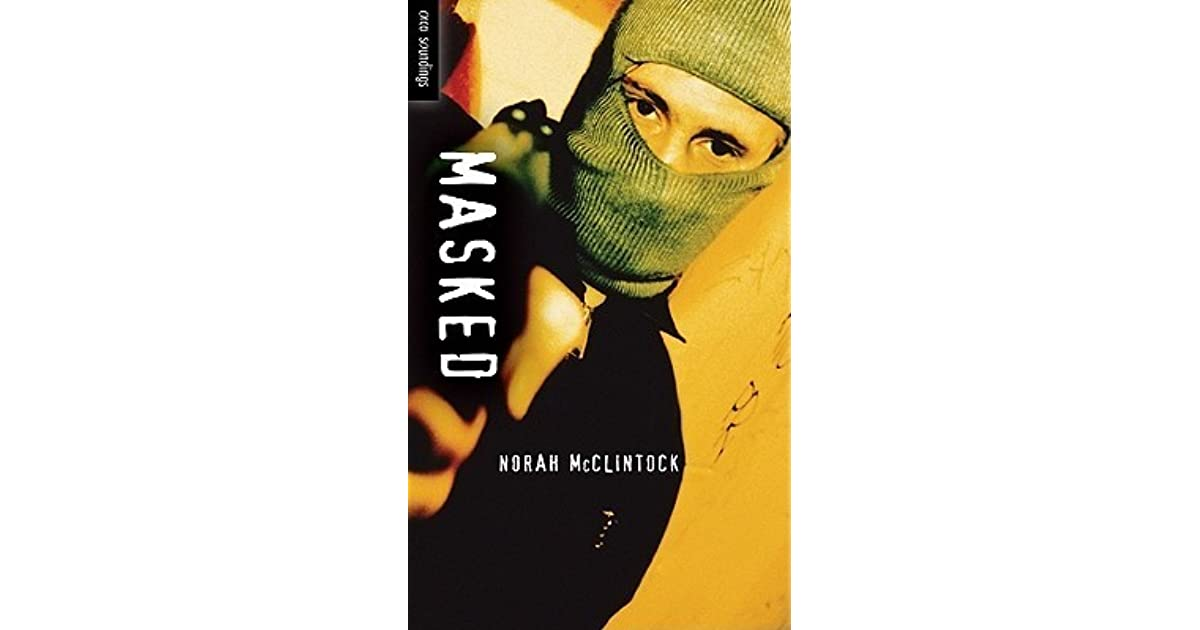 Masked By Norah Mcclintock Reviews Discussion border=