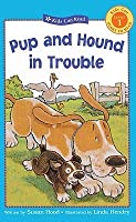 Pup And Hound In Trouble (Kids Can Read!: Level 1 Start To Read)