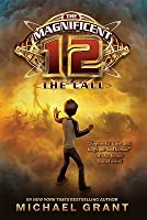 The Call (The Magnificent 12, #1)