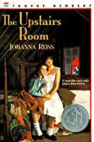 The Upstairs Room By Johanna Reiss Reviews Discussion