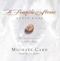 A Fragile Stone Audio Book: The Emotional Life Of Simon Peter
