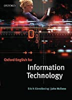 Oxford English for Information Technology: Student's Book