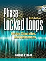 Phase Locked Loops: Design, Simulation, and Applications [With CDROM]