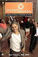 Instant Recess: Building a Fit Nation 10 Minutes at a Time