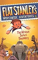 The African Safari Discovery (Flat Stanley's Worldwide Adventures, #6)