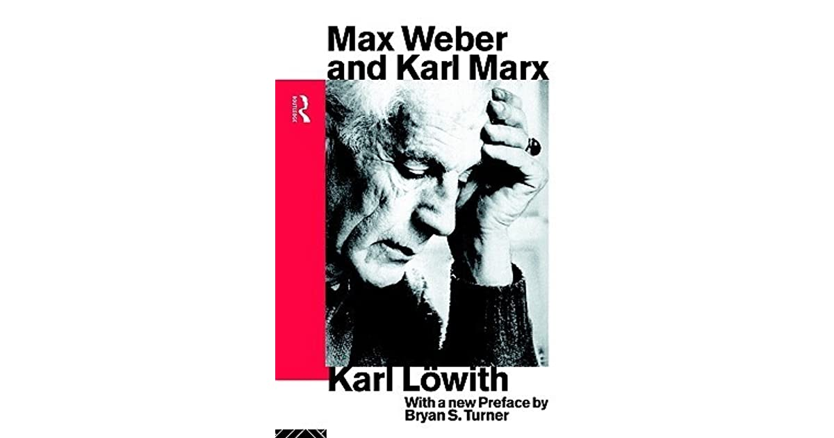 max weber and karl marx s explaination Start studying sociology chapter 1 learn vocabulary karl marx's model of historical change max weber's pessimistic description of modern life.